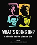 Whats Going on? - California and the Vietnam Era, Charles Wollenberg, 0520242440