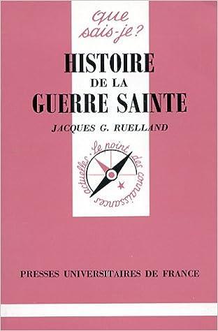En ligne Histoire de la guerre sainte pdf