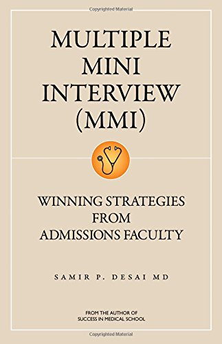 Multiple Mini Interview Mmi: Winning Strategies from Admissions Faculty (Multiple Mini Interview Winning Strategies From Admissions Faculty)