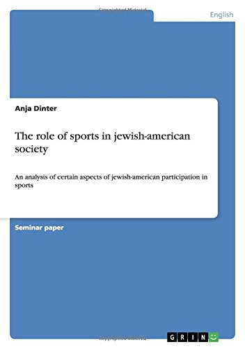 The role of sports in jewish-american society by Brand: GRIN Verlag