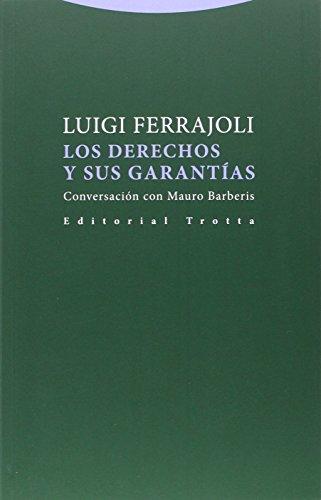 Descargar Libro Los Derechos Y Sus Garantías Luigi Ferrajoli