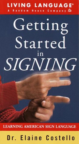 Getting Started in Signing: Learning American Sign Language