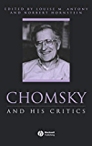 Chomsky and His Critics (Philosophers and their Critics Book 3)
