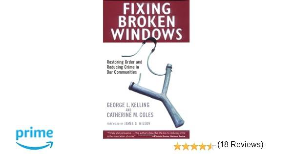 Broken Window  Criminology Broken Window Theory