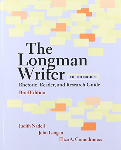 The Longman Writer: Rhetoric, Reader, and Research Guide, Brief Edition, and NEW MyCompLab with Pearson eText