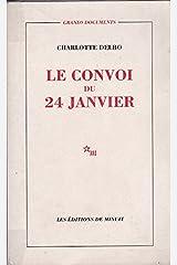 Le Convoi du 24 janvier (Grands documents) (French Edition) Paperback