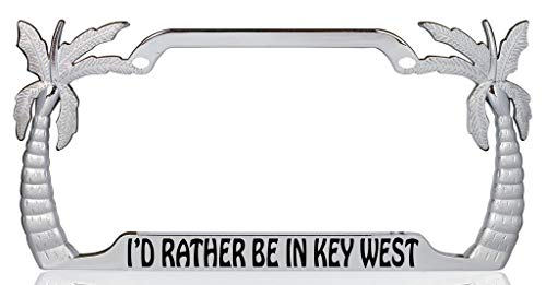 I'd Rather be in Key West Palm Tree Design Chrome Metal Auto License Plate Frame Car Tag Holder