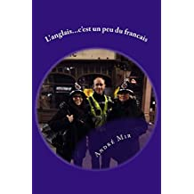 L'anglais...c'est un peu du francais (French Edition)