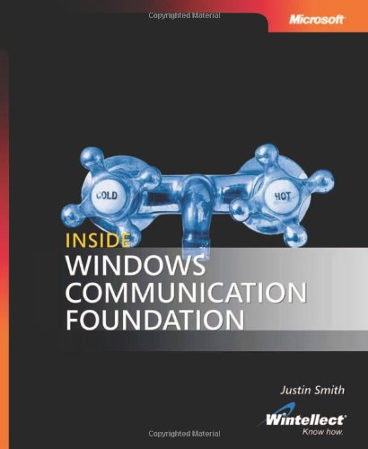 [PDF] Inside Windows Communication Foundation Free Download | Publisher : Microsoft Press | Category : Computers & Internet | ISBN 10 : 0735623066 | ISBN 13 : 9780735623064
