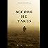 Before He Takes (A Mackenzie White Mystery-Book 4)