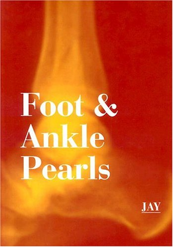 Foot and Ankle Pearls, 1e