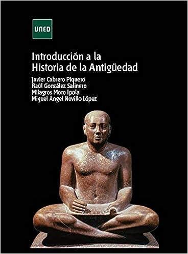 Introducción a la historia de la antigüedad (GRADO): Amazon.es: Cabrero Piquero, Javier: Libros