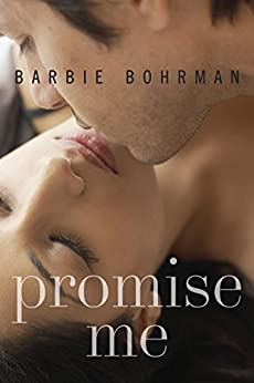 Promise Me by [Bohrman, Barbie]