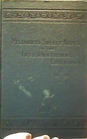 Peloubet's Select Notes on the International Lessons for 1909