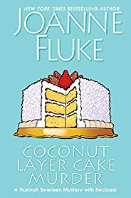 Coconut Layer Cake Murder (A Hannah Swensen Mystery Book 25)