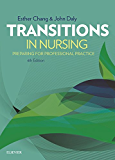 Transitions in Nursing - E-Book: Preparing for Professional Practice