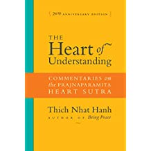 The Heart of Understanding: Commentaries on the Prajnaparamita Heart Sutra