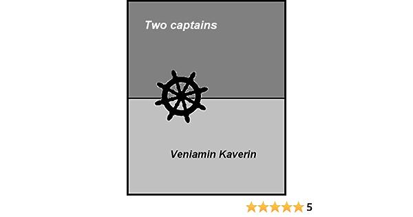 Ebook Two Captains By Veniamin Kaverin