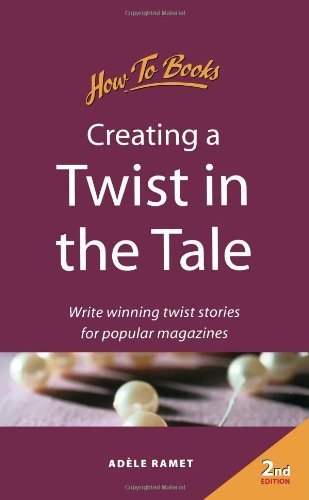 Creating a Twist in the Tale: Write Winning Twist Stories for Popular Magazines (Successful Writing) by Ad?e Ramet (2000-04-04)