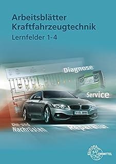 Arbeitsblätter Kraftfahrzeugtechnik Lernfelder 5-8: Amazon.de ...