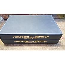 Le grand livre de l'histoire de la Réunion - Daniel Vaxelaire complet 2 tomes