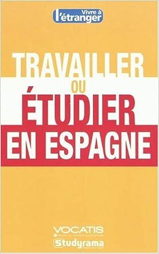 Travailler ou étudier en Espagne
