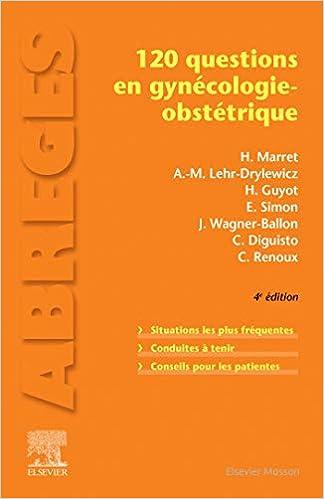 Le 120 questions en gynécologie-obstétrique (Abrégés de médecine) (French Edition) - Original PDF