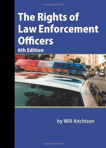 The Rights of Law Enforcement Officers