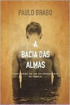 A Bacia Das Almas