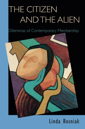 The Citizen and the Alien: Dilemmas of Contemporary...