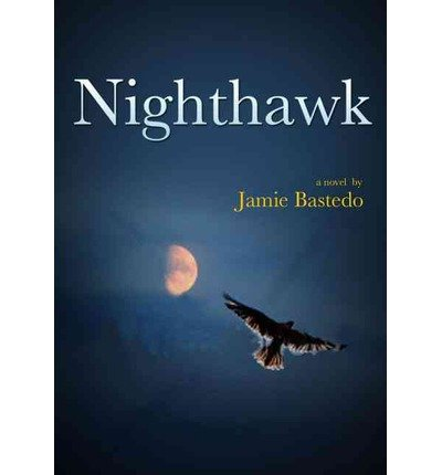 Download [ { NIGHTHAWK - IPS } ] by Bastedo, Jamie (AUTHOR) Mar-30-2013 [ Paperback ] pdf