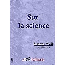Sur la science : recherches et lettres scientifiques (French Edition)