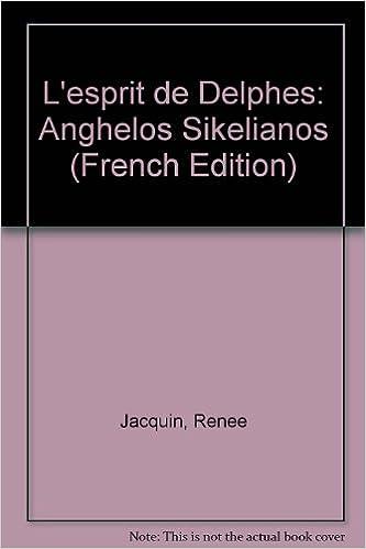 Lire L'esprit de Delphes : Anghélos Sikélianos pdf, epub