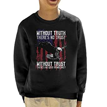 Without Truth Theres No Trust Eagle American Flag Kids Sweatshirt