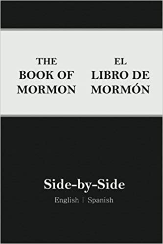 Book Of Mormon Side By Side English Spanish Spanish Edition