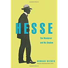 Hesse: The Wanderer and His Shadow