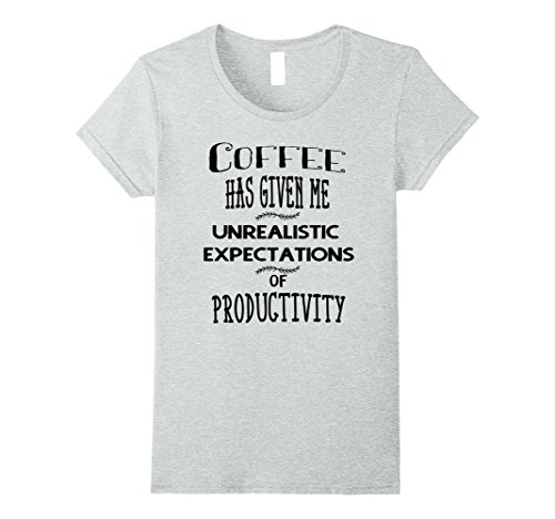 Coffee Unrealistic Expectations T-Shirt