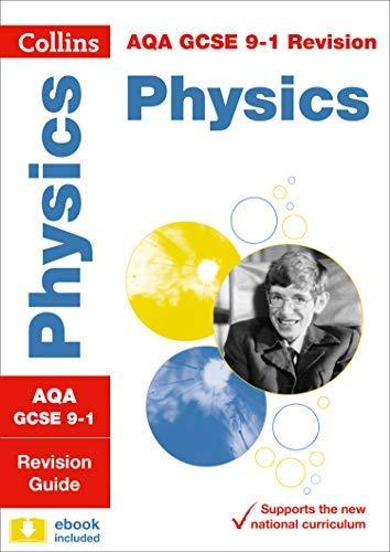 AQA GCSE 9 1 Physics Revision Guide  Collins GCSE 9 1 Revision   English Edition