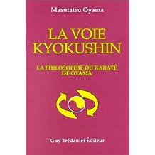 VOIE KYOKUSHIN (LA)