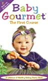 Baby Gourmet - The First Course [VHS]