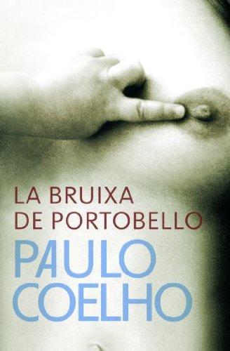 La bruixa de Portobello (Paulo Coelho) (Catalan Edition)