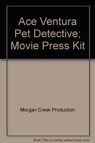 Ace Ventura Pet Detective; Movie Press Kit