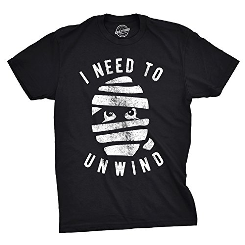 Mens I Need to Unwind Tshirt Funny Mummy Halloween Tee for Guys (Black) - XL (Best Halloween Trick Or Treat Horror Mix)