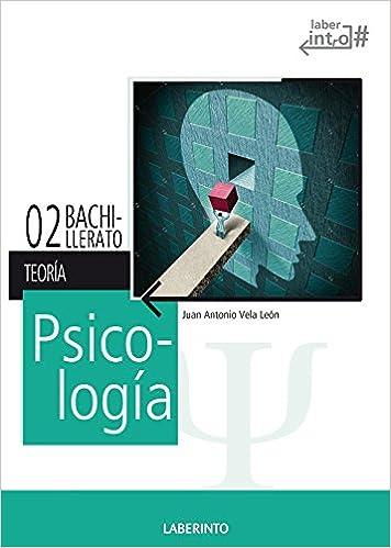 Psicología 2º Bach. LOMCE Pack teoría y práctica - 9788484838456: Amazon.es: Juan Antonio Vela León: Libros