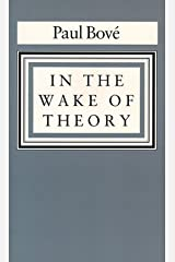 In the Wake of Theory