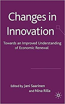 Book Changes in Innovation: Towards an Improved Understanding of Economic Renewal