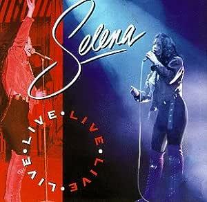 Live: Selena