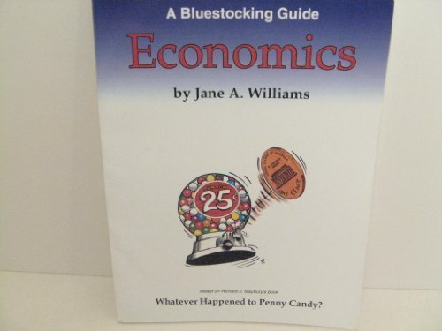- Bluestocking Guide: Economics (Study Guide for Whatever Happened to Penny Candy?)