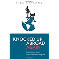 Knocked Up Abroad Again: Baby bumps, twists, and turns around the globe (Volume 2)