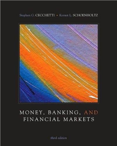 Stephen Cecchetti,Kermit Schoenholtz'sMoney, Banking and Financial Markets [Hardcover](2010) PDF